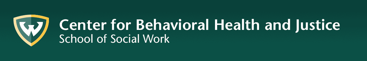 School of Social Work - Center for Behavioral Health and Justice - Wayne State University